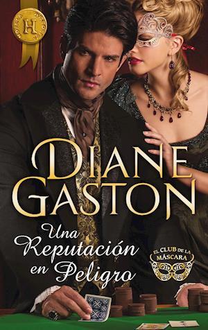Una reputación en peligro af Diane Gaston
