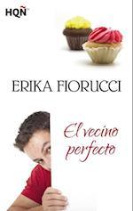 El vecino perfecto af Erika Fiorucci