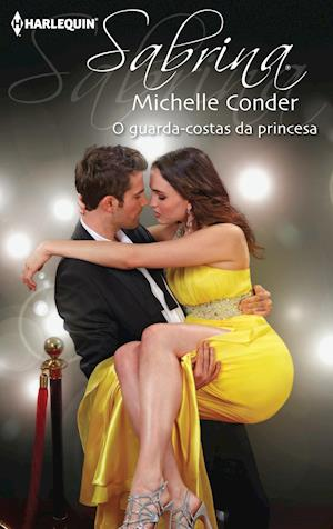 O guarda-costas da princesa af Michelle Conder