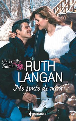 No ponto de mira af Ruth Langan