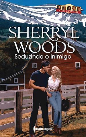 Seduzindo o inimigo af Sherryl Woods
