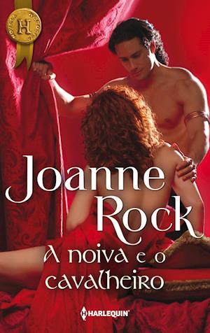 A noiva e o cavalheiro af Joanne Rock