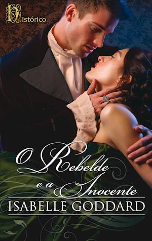 O rebelde e a inocente af Isabelle Goddard