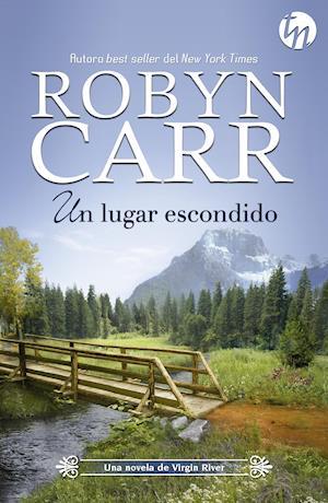 Un lugar escondido af Robyn Carr