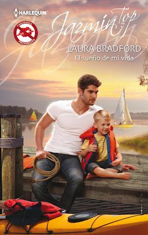 El sueño de mi vida af Laura Bradford
