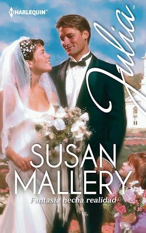 Fantasía hecha realidad af Susan Mallery