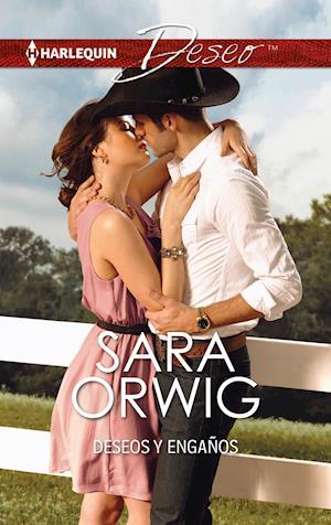 Deseos y engaños af Sara Orwig