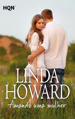 Amando uma mulher af Linda Howard