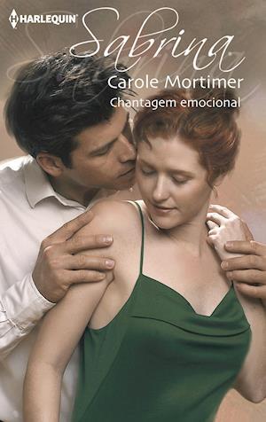 Chantagem emocional af Carole Mortimer, Carole Mortimer