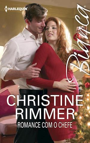 Romance com o chefe af Christine Rimmer