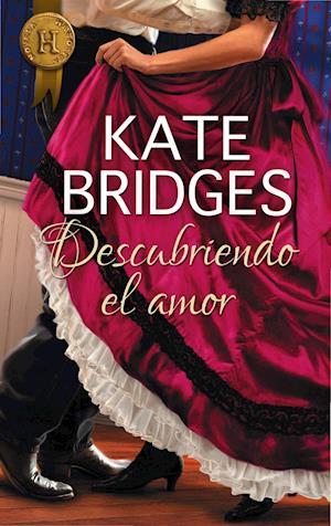 Descubriendo el amor af Kate Bridges