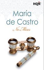 No mires af María De Castro