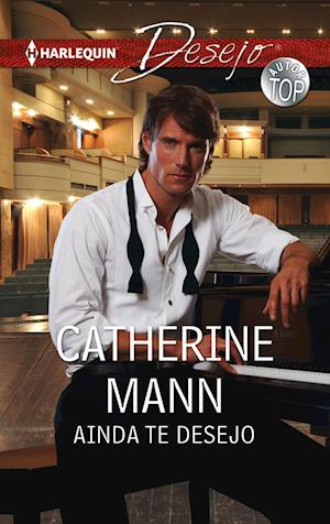 Ainda te desejo af Catherine Mann