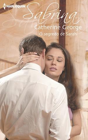O segredo de Sarah af Catherine George