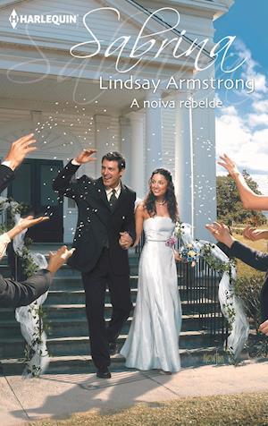 A noiva rebelde af Lindsay Armstrong