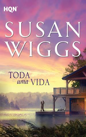 Toda uma vida af Susan Wiggs