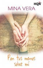 Pon tus manos sobre mí af Mina Vera
