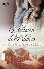 La decisión de Blanca af Teresa Cameselle