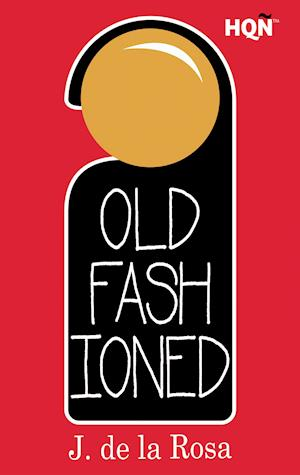 Old Fashioned (Inevitable) af J. De La Rosa