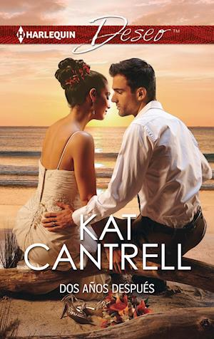 Dos años después af Kat Cantrell