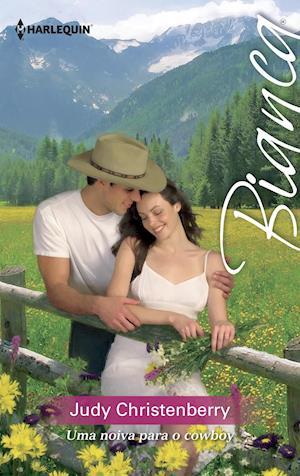 Uma noiva para o cowboy
