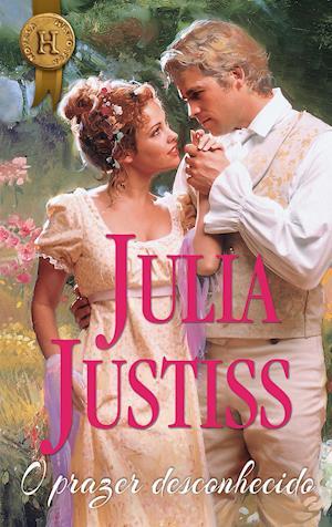 O prazer desconhecido af Julia Justiss