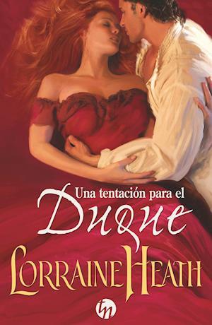 Una tentación para el duque af Lorraine Heath