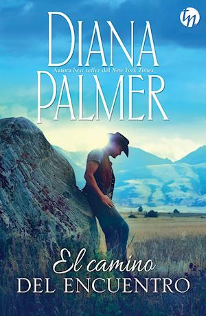 El camino del encuentro af Diana Palmer