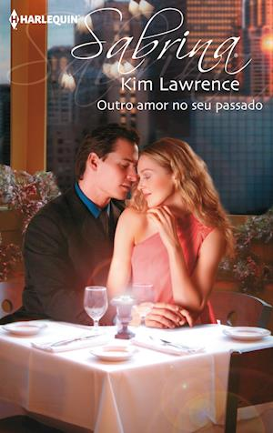 Outro amor no seu passado af Kim Lawrence
