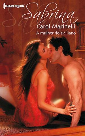 A mulher do siciliano af Carol Marinelli
