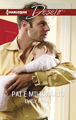 Pai e milionário