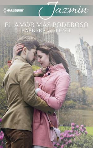 El amor más poderoso af Barbara Wallace