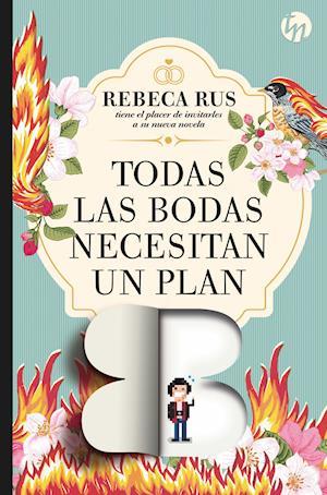 Todas las bodas necesitan un plan B af Rebeca Rus