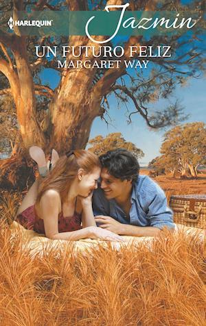 Un futuro feliz af Margaret Way