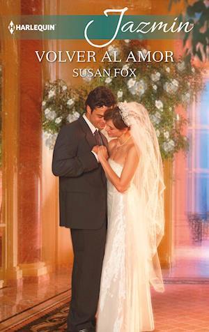 Volver al amor af Susan Fox