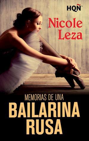 Memorias de una bailarina rusa af Nicole Leza