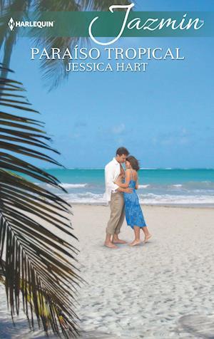 Paraíso tropical af Jessica Hart