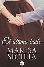 El último baile af Marisa Sicilia