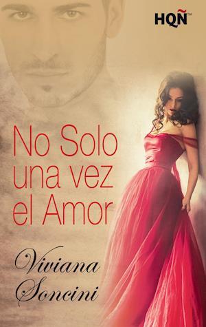 No solo una vez el amor af Viviana Soncini