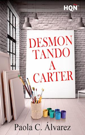 Desmontando a Carter af Paola C. Álvarez