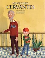 Mi vecino Cervantes / My Neighbor Cervantes