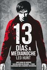 13 Días a Medianoche/ 13 Days of Midnight