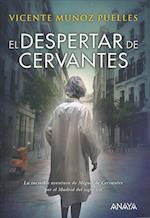 El Despertar De Cervantes/ Cervantes Awakes