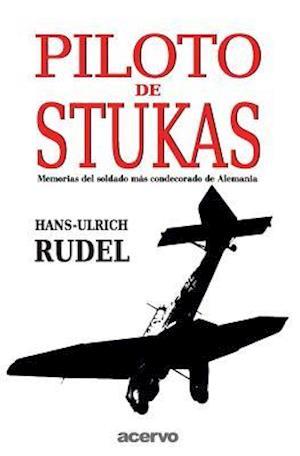 Bog, paperback Piloto de Stukas af Hans-Ulrich Rudel
