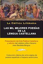 Las Mil Mejores Poesias de La Lengua Castellana, Juan Bautista Bergua; Coleccion La Critica Literaria, Ediciones Ibericas af Juan Bautista Bergua