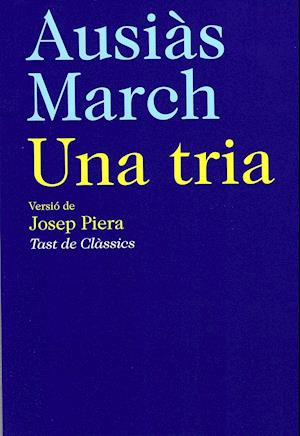 Ausiàs March. Una tria af Ausias March