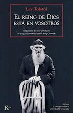 El Reino de Dios Esta En Vosotros af Lev Tolstoi