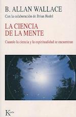 La Ciencia de La Mente af B. Allan Wallace, Brian Hodel