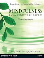 Mindfulness para reducir el estrés/ The Mindfulness-Based Stress Reduction Workbook af Jon Kabat Zinn, Bob Stahl
