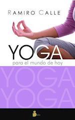 Yoga Para El Mundo de Hoy